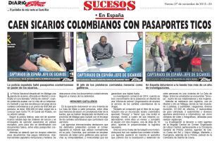 Los sicarios fueron detenidos semanas atrás en Málaga tras una investigación, con lo cual se logró frenar un crimen